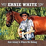 Ernie White Band New Jersey Is Where We Belong