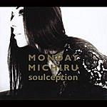 Monday Michiru Soulception