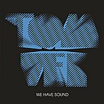 Tom Vek We Have Sound