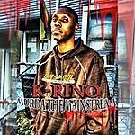 K-Rino Murda The Mainstream