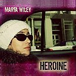 Marta Wiley Heroine