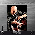 Mauro Sereno My Jazz, Vol. 2