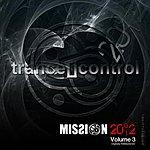 Trance Mission 2002, Vol. 3 (Digitally Remasteredi)