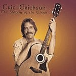 Eric Erickson The Shadow Of The Moon