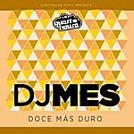 DJ Mes Doce Mas Duro - Single