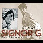 Giorgio Gaber Prima Del Signor G - Giorgio Gaber 1958 - 1970