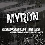 Myron Wonderful To Me