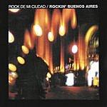 Soda Stereo Rock De Mi Ciudad - Rockin' Buenos Aires