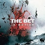 The Bet In Motion
