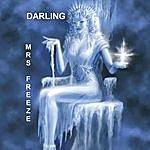 Darling Mrs. Freeze