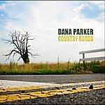 Dana Parker Country Roads