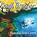 Kaylé Brecher Spirals And Lines