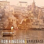 Ron Kingston Varanasi