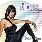 DJ Keri With You