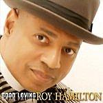 Roy Hamilton Good Loving