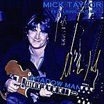Mick Taylor Shadow Man (Feat. Sasha Gracanin)