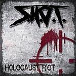 Shot Holocaust Riot