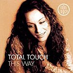 Total Touch This Way + Bonus Track