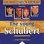 The New London Chorale The Young Schubert
