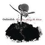 Outlandish Feels Like Saving The World