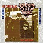 The Smokin' Joe Kubek Band The Axe Man (Feat. Bnois King)