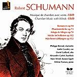 Robert Schumann Schumann : Musique De Chambre Avec Vents (Schumann : Chamber Music With Winds)