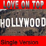 Single Version Love On Top (You Put My Love On Top)