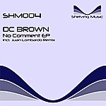 DC Brown No Comment