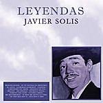 Javier Solís Javier Solis / Leyendas