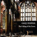 Casey Stratton The Calling Of The Crows