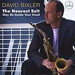 David Bixler The Nearest Exit May Be Inside Your Head