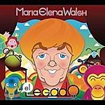 Maria Elena Walsh Maria Elena Walsh, El Legado (Para Grandes Y Chicos)