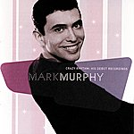 Mark Murphy Crazy Rhythm