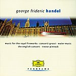 The English Concert Handel: Water Music; Concerti Grossi (2 Cds)