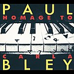 Paul Bley Hommage To Carla