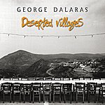 George Dalaras Deserted Villages (International Version)