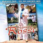 Semino Rossi Buenos Dias - Ich Bin Wieder Hier (Ep)