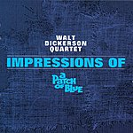 Walt Dickerson Impressions Of A Patch Of Blue