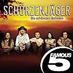 Schürzenjäger Die Schönsten Balladen- Famous 5
