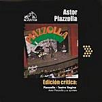 Astor Piazzolla Edición Crítica: Piazzolla - Teatro Regina