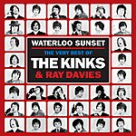 The Kinks Waterloo Sunset: The Best Of The Kinks And Ray Davies