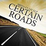 Mista Certain Roads