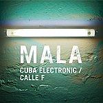 Mala Cuba Electronic (2-Track Single)