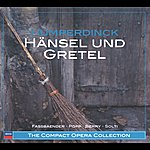 Lucia Popp Humperdinck: Hänsel Und Gretel (2 Cds)