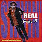 Jazzy B. Stayin' Real