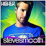 Steve Smooth Higher