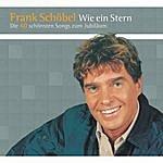 Frank Schöbel Wie Ein Stern - Die 40 Schönsten Songs Zum Jubiläum