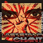 Chant Last Stand