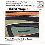 Adrian Leaper Wagner: Pieces From Tristan And Isolde/Lohengrin/Meistersinger/Parsifal/Etc