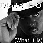 Double 'O' What It Is